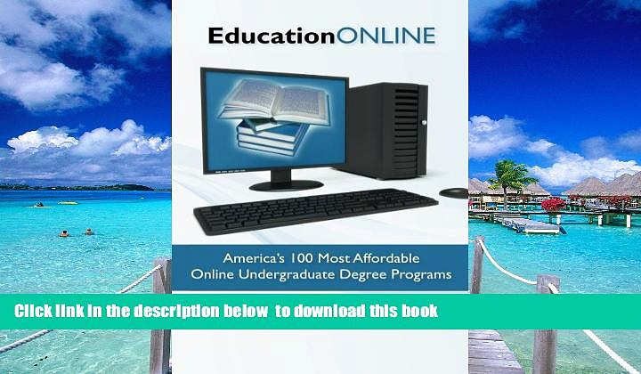 Pre Order Education Online: America s 100 Most Affordable Online Undergraduate Degree Programs