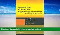 Best Price  Common Core, Bilingual and English Language Learners: A Resource for Educators