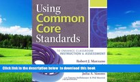 Pre Order Using Common Core Standards to Enhance Classroom Instruction   Assessment Robert J.