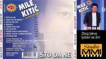 Mile Kitic i Juzni Vetar - Zbog takve ljubavi se zivi (Audio 1988)