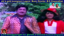 Dharma Raja    1980   old is gold (evergreen) Legend  Music Director M.S.Viswanathan   song  3