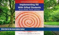 Buy Susan Johnsen Ph.D. Implementing RtI with Gifted Students: Service Models, Trends, and Issues