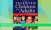 Price Talented Children and Adults: Their Development and Education Ph.D. Jane Piirto On Audio