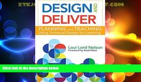 Best Price Design and Deliver: Planning and Teaching Using Universal Design for Learning Loui Lord