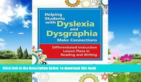 Best Price Virginia W. Berninger Ph.D. Helping Students with Dyslexia and Dysgraphia Make