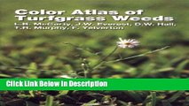 PDF Color Atlas of Turfgrass Weeds kindle Full Book