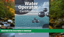 Hardcover Water Operator Certification Study Guide: A Guide to Preparing for Water Treatment and