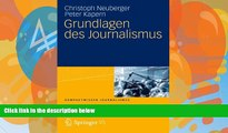 Read Online Christoph Neuberger Grundlagen des Journalismus (Kompaktwissen Journalismus) (German