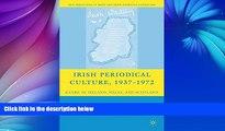 Read Online M. Ballin Irish Periodical Culture, 1937-1972: Genre in Ireland, Wales, and Scotland