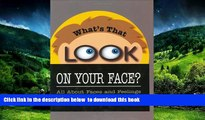 Audiobook What s That Look on Your Face? All About Faces and Feelings Catherine S. Snodgrass Full