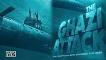 India's First Sea film 'The Ghazi Attack'   Taapsee Pannu and Rana Daggubati