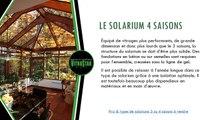 Modèles de solariums 3 saisons & solariums 4 saisons