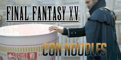 Final Fantasy XV, ahora con Noodles