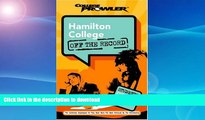 Pre Order Hamilton College: Off the Record (College Prowler) (College Prowler: Hamilton College