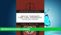 PDF Movie Therapy for Law Students (And Pre-Law, Paralegal, and Related Majors): Are You Ready For