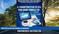 Hardcover Empowered Instructor: A-Z Marketing Plan to Sell Your Udemy Courses for Top Dollar (1