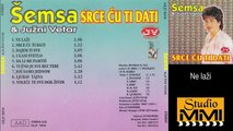 Semsa Suljakovic i Juzni Vetar - Ne lazi (Audio 1985)