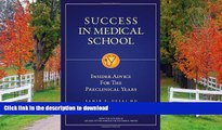 Read Book Success in Medical School: Insider Advice for the Preclinical Years