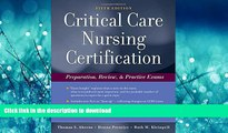 Epub Critical Care Nursing Certification: Preparation, Review and Practice Exams (Critical Care