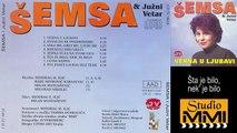 Semsa Suljakovic i Juzni Vetar - Sta je bilo, nek' je bilo (Audio 1982)