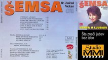 Semsa Suljakovic i Juzni Vetar - Sta znaci ljubav bez tebe (Audio 1982)