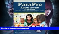Read Book Parapro Assessment Study Guide: Test Prep and Practice Test Questions for the
