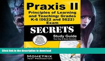 Hardcover Praxis II Principles of Learning and Teaching: Grades K-6 (0622) Exam Secrets Study