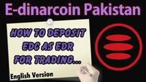 How to deposit E-dinar coin for trading - How to deposit EDC into exchange - Edinarcoin tutorials