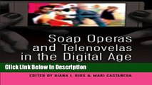 PDF Soap Operas and Telenovelas in the Digital Age: Global Industries and New Audiences (Popular