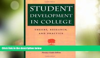 Best Price Student Development in College: Theory, Research, and Practice (Jossey-Bass Higher and