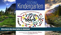 Free [PDF] Teaching Kindergarten: Learner-Centered Classrooms for the 21st Century (Early