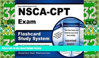 Best Price Flashcard Study System for the NSCA-CPT Exam: NSCA-CPT Test Practice Questions   Review