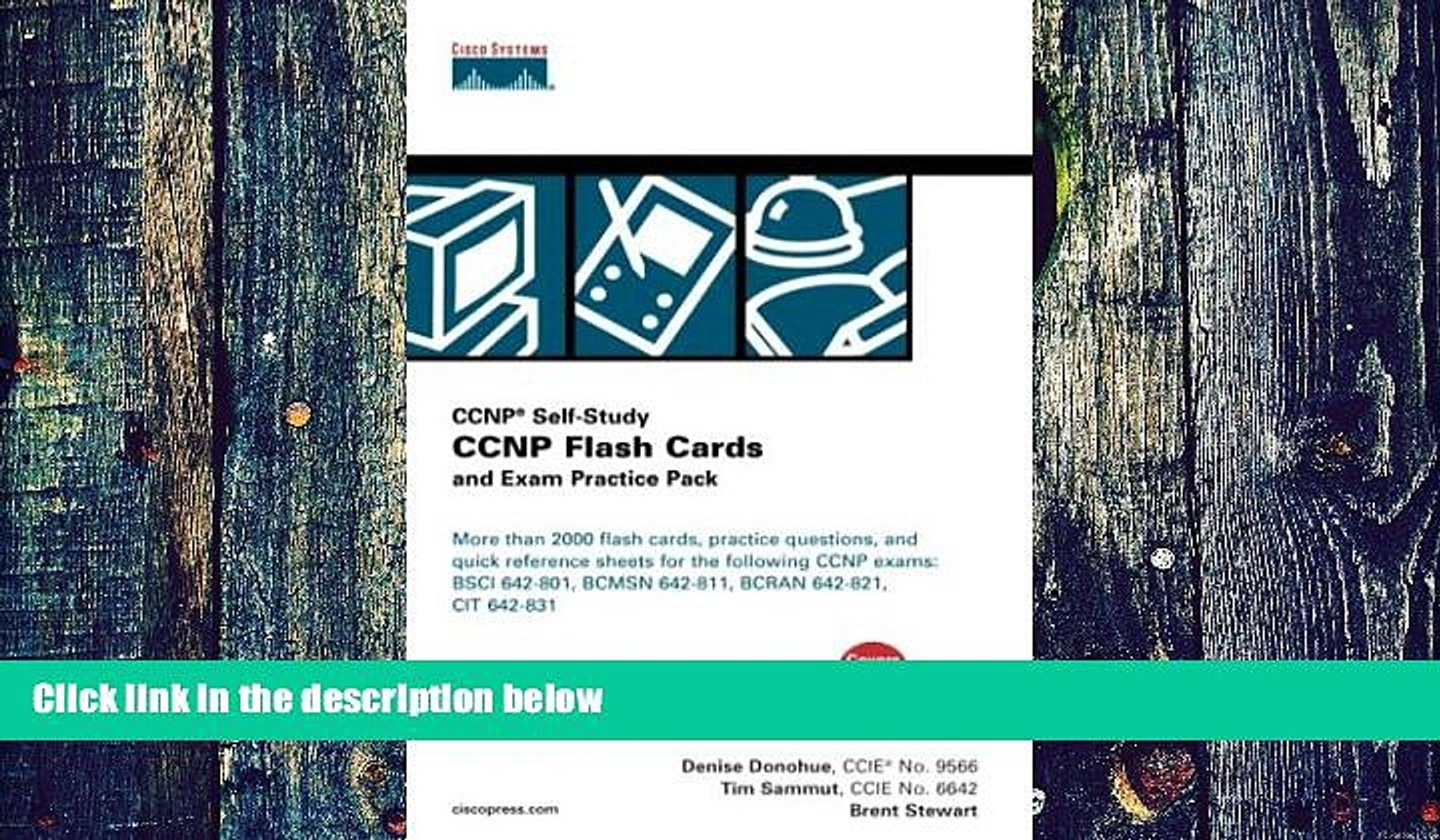CCNP Flash Cards and Exam Practice Pack CCNP Self-Study, 642-801, 642-811, 642-821, 642-831