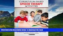Audiobook Curriculum-based  Speech Therapy Activities: Pre-K / Kindergarten:  English   Spanish