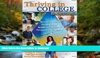 Pre Order THRIVING IN COLLEGE AND BEYOND: RESEARCH-BASED STRATEGIES FOR ACADEMIC SUCCESS AND