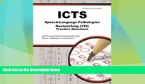 Best Price ICTS Speech-Language Pathologist: Nonteaching (154) Practice Questions: ICTS Practice