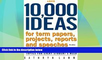 Price 10,000 Ideas For Term, Ppr,Proj 5th ed (Arco 10,000 Ideas for Term Papers, Projects,