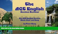 Online Mr. Peter Kang The ACT English Section Booster: Increase your ACT English Section Score 4+