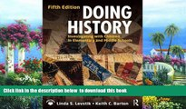 Pre Order Doing History: Investigating with Children in Elementary and Middle Schools Linda S.