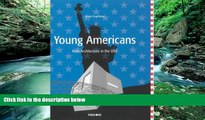 Read Online Beate Engelhorn Young Americans: New Architecture In USA Audiobook Epub