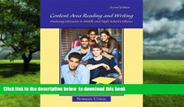 Pre Order Content Area Reading and Writing: Fostering Literacies in Middle and High School