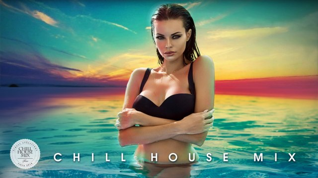 CHILL HOUSE MIX | Best of 2016 - 2017 - ✭ Deep House Music Nu Disco Chill Out Session
