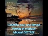 Mickael DESTREZ - Concerto pour une femme - Mickael DESTREZ