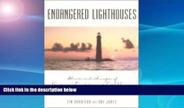 Price Endangered Lighthouses: Stories and Images of America s Disappearing Lighthouses (Lighthouse