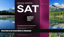 Hardcover SAT Critical Reading Workbook (Advanced Practice Series) (Volume 4)