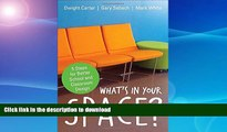 Hardcover What s in Your Space?: 5 Steps for Better School and Classroom Design Kindle eBooks