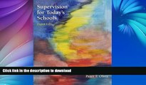 READ Supervision for Today s Schools Kindle eBooks