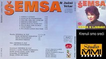Semsa Suljakovic i Juzni Vetar - Krenuli smo sreci (Audio 1982)