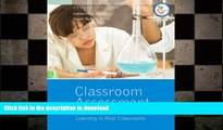 Pre Order Classroom Assessment: Supporting Teaching and Learning in Real Classrooms (2nd Edition)