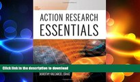 Read Book Action Research Essentials Full Book